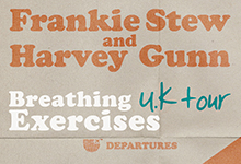 Frankie Stew & Harvey Gunn